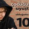 Çocuğunuzun Uyuşturucu Bağımlısı Olduğunu Gösteren 10 İşaret
