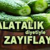 Salatalık Diyetiyle Zayıflayın