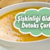 Şişkinliği Gideren Detoks Çorbası