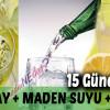 Yeşil Çay, Limon, Maden Suyu İle Doğal Zayıflama Kürü