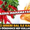 Bal Ve Kırmızı Biber Mucizesi!