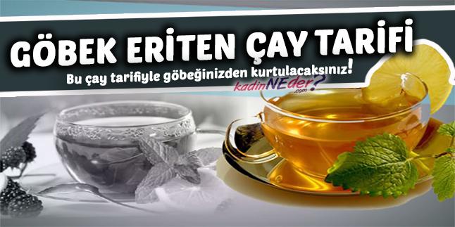 göbek eriten çay
